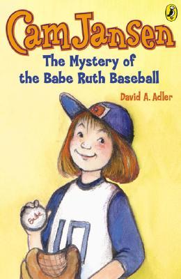 Cam Jansen and the Mystery of the Babe Ruth Baseball By Adler, David A./ Natti, Susanna (ILT)