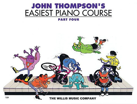 John Thompson's Easiest Piano Course 4 By Thompson, John